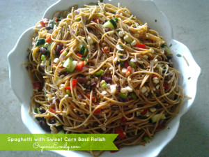 Spaghetti with Sweet Corn Basil Relish