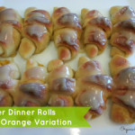 Batter Dinner Rolls with Orange Roll Variation