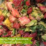 Strawberry Mango Guacomole
